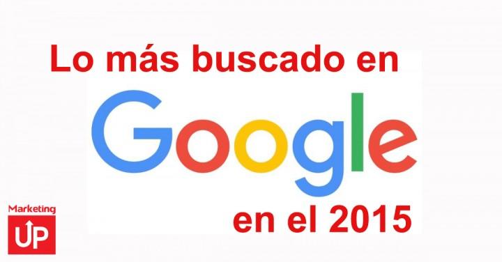 Lo más buscado en Google durante el 2015