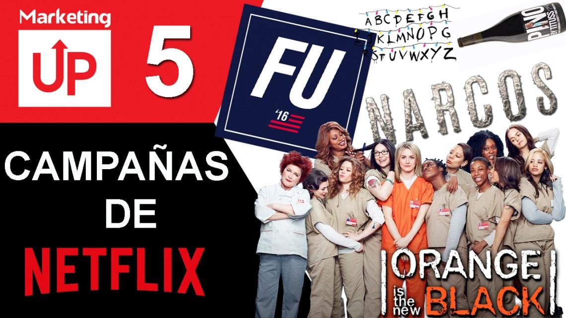 VideoBlog: Top 5 Campañas de Netflix