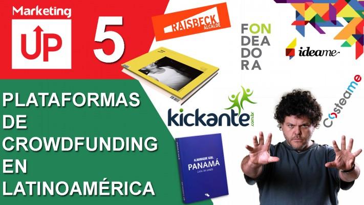NUEVO VIDEOBLOG: TOP 5 Plataformas de Crowdfunding en Latinoamérica