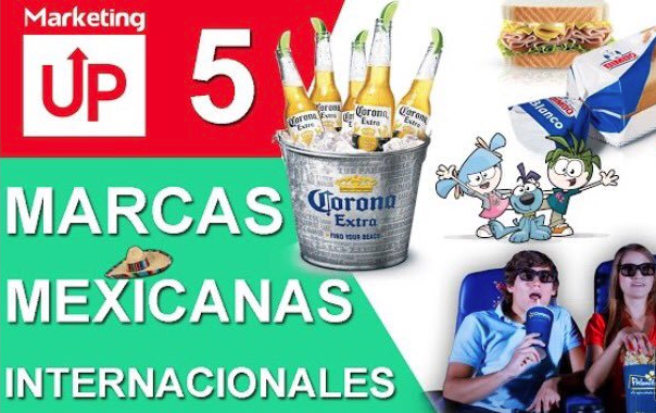 Top 5 marcas mexicanas internacionales